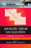 Adiabatic Shear Localization : Frontiers and Advances, , 0080977812