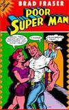 Poor Super Man, Brad Fraser, 0920897819