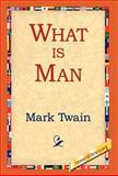 What Is Man, Mark Twain, 1421807815