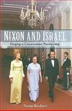 Nixon and Israel : Forging a Conservative Partnership, Kochavi, Noam, 1438427816