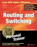CCNA Routing and Switching : Exam Cram Personal Trainer, CIP Author Team Staff, 1576107817
