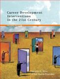 Career Development Interventions in the 21st Century, Niles, Spencer G. and Harris-Bowlsbey, JoAnn, 0131137816