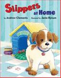 Slippers at Home, Andrew Clements and Janie Bynum, 014240781X