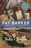 Toby's Room, Pat Barker, 030738781X