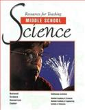 Resources for Teaching Middle School Science, National Science Resources Center Staff and National Academy of Sciences Staff, 0309057817