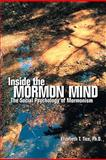 Inside the Mormon Mind : The Social Psychology of Mormonism ASHFORD UNIVERSITY, TICE, 0558097812