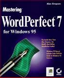 Mastering Wordperfect for Windows 95, Simpson, Alan, 0782117813