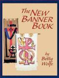 The New Banner Book, Betty Wolfe, 0819217816