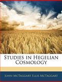 Studies in Hegelian Cosmology, John McTaggart Ellis McTaggart, 1143537815