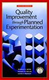 Quality Improvement Through Planned Experimentation, Moen, Ronald D. and Nolan, Thomas W., 0079137814
