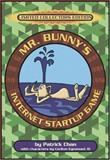 Mr. Bunny's Internet Startup Game, Chan, Patrick and Egremont, Carlton, 0201657813