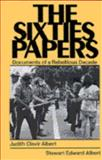 The Sixties Papers, Judith Clavir Albert, 0275917819