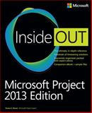 Microsoft Project Inside Out: 2013 Edition, Stover, Teresa S., 0735677816