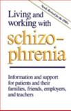 Living and Working with Schizophrenia, Jeffries, J. J. and Seeman, Mary V., 0802067816