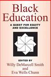 Black Education : A Quest for Equity and Excellence, , 0887387810