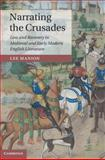 Narrating the Crusades : Loss and Recovery in Medieval and Early Modern English Literature, Manion, Lee, 1107057817