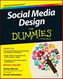 Social Media Design for Dummies, Janine Warner and David LaFontaine, 1118707818