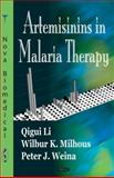 Artemisinins in Malaria Therapy, Li, Qigui and Milhous, Wilbur K., 1600217818