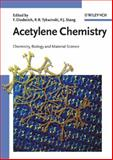 Acetylene Chemistry : Chemistry, Biology and Material Science, , 3527307818