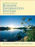 Essentials of Business Information Systems, Kenneth C. Laudon and Jane Price Laudon, 0132277816