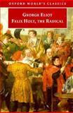 Felix Holt, the Radical, George Eliot, 0192817817