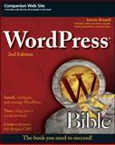WordPress Bible, Aaron Brazell, 0470937815