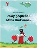 ¿Soy Pequeña? Mina Umtwana?, Philipp Winterberg, 1500457817