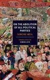 On the Abolition of All Political Parties, Simone Weil, 1590177819