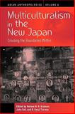 Multiculturalism in the New Japan 9781845457815