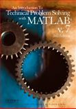 An Introduction to Technical Problem Solving with MATLAB V. 7, Sticklen, Jon and Eskil, M. Taner, 0199767815