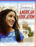 Introduction to the Foundations of American Education, MyLabSchool Edition, Johnson, James A. and Musial, Diann L., 0205457819