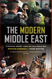 The Modern Middle East : A Political History since the First World War, Kamrava, Mehran, 0520277813