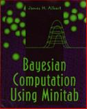 Bayesian Computation Using MINITAB, Albert, James H., 0534517811