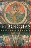 The Borgias and Their Enemies 9780547247816