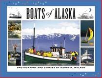 Boats of Alaska, Harry Walker, 094539781X