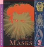 The Book of Masks : Symbolist Writing in France of the Fin de Siecle, De Gourmont, Remy, 0947757813