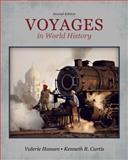 Voyages in World History, Hansen, Valerie and Curtis, Ken, 1133607810