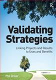 Openstrategies How to Create and Validate Effective Strategies, Driver, Phil, 1472427815