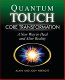Quantum-Touch Core Transformation, Alan Herriott and Jody Herriott, 1556437811