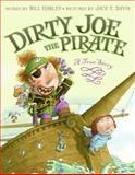 Dirty Joe, the Pirate, Bill Harley, 0066237815