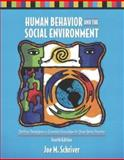 Human Behavior and the Social Environment : Shifting Paradigms in Essential Knowledge for Social Work Practice, Schriver, Joe M., 0205377815