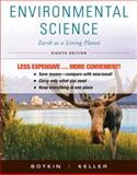 Environmental Science : Earth As a Living Planet, Botkin, Daniel B. and Keller, Edward A., 0470917814