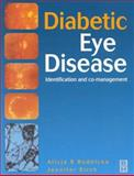 Diabetic Eye Disease : Identification and Co-Management, Rudnicka, Alicja and Birch, Jennifer, 0750637811