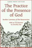 The Practice of the Presence of God, Brother Lawrence, 0802727816