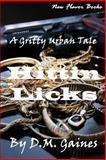 Hittin Licks, Gaines, D. M., 0989017818