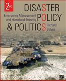 Disaster Policy and Politics; Emergency Management and Homeland Security, , 1483307816