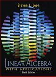 Linear Algebra with Applications, Leon, Steven J., 0130337811
