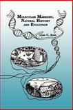 Molecular Markers, Natural History and Evolution, Avise, John C., 0412037815