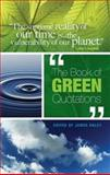 The Book of Green Quotations, James Daley, 0486467813