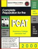 Complete Preparation for the PCAT, 2000 : Pharmacy College Admission Test, Hassan, Aftab S. and Anderson, Leon, 0683307819